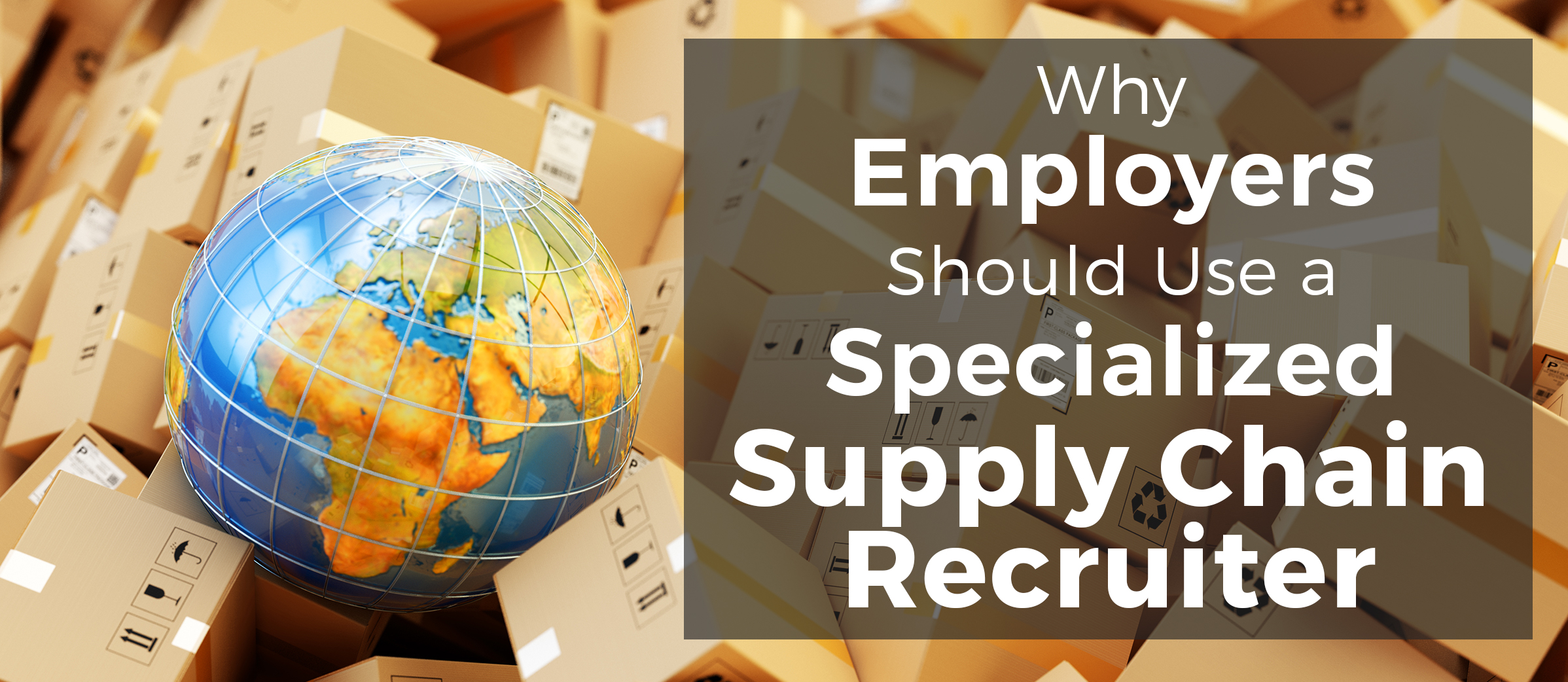 benefits of using a supply chain recruiter
