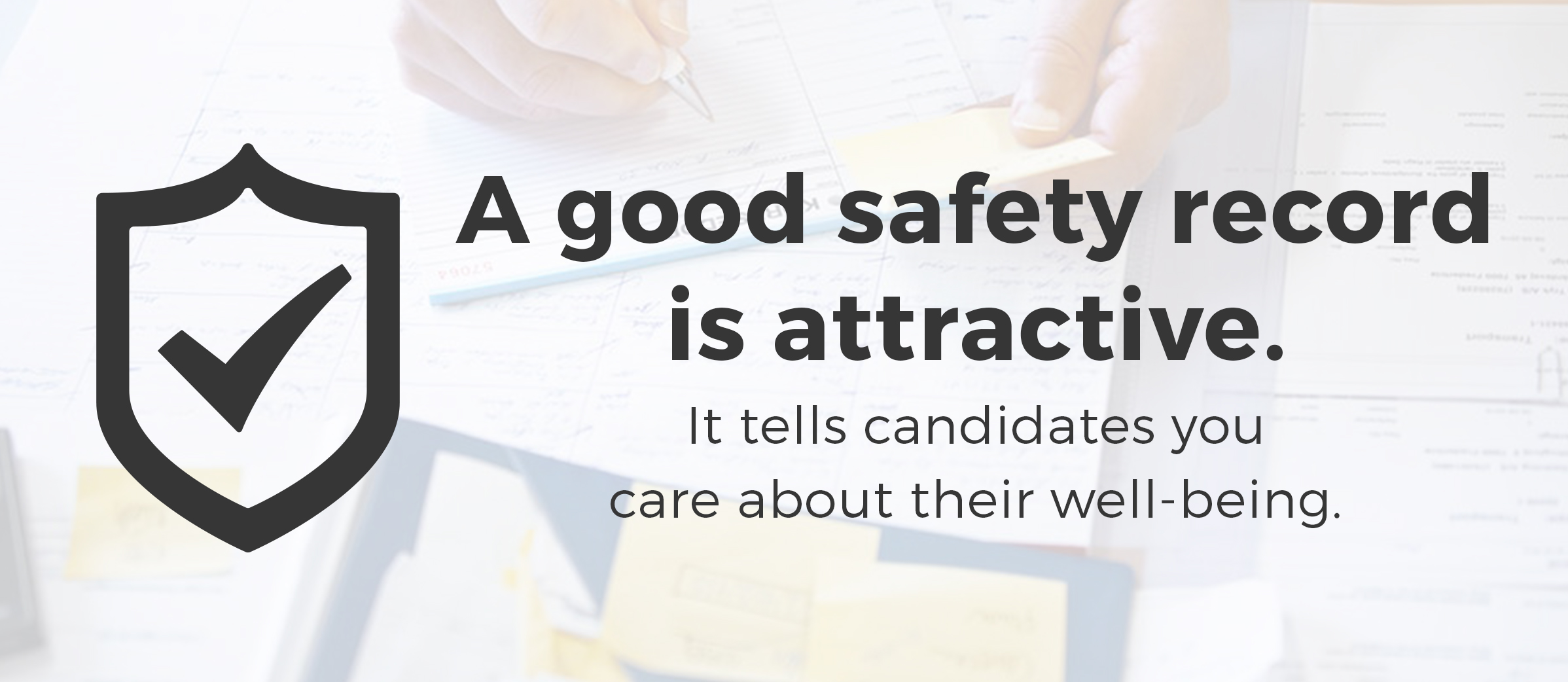 a good safety record is attactive