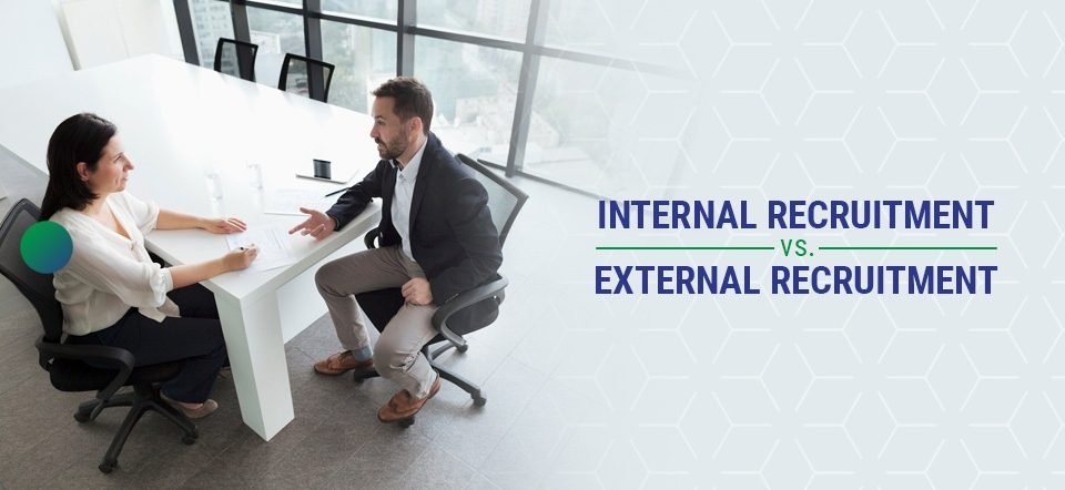 internal recruitment vs external recruitment